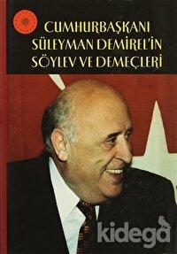 Cumhurbaşkanı Süleyman Demirel'in Söylev ve Demeçleri