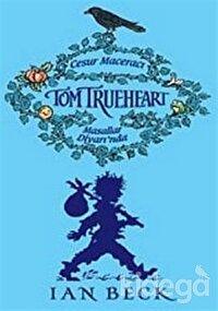 Cesur Maceracı Tom Trueheart Masallar Diyarı'nda