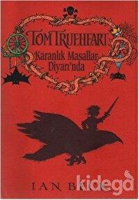 Tom Trueheart Karanlık Masallar Diyarında