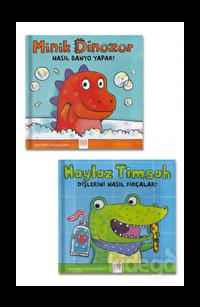 Haylaz Timsah Dişlerini Nasıl Fırçalar? - Minik Dinozor Nasıl Banyo Yapar? Seti (2 Kitap Takım)