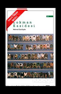 Lokman Kasidesi - İmzalı
