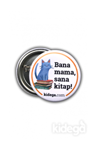 Bana Mama, Sana Kitap Rozeti (Kedili)