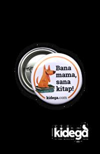 Bana Mama, Sana Kitap Rozeti (Köpekli)