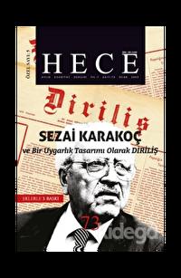 Hece Aylık Edebiyat Dergisi Diriliş Sezai Karakoç Özel Sayısı: 5 - 73 (Ciltsiz)