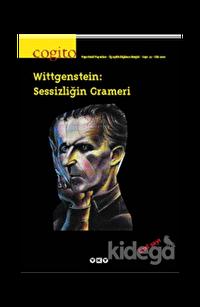 Cogito Sayı: 33 Wittgenstein: Sessizliğin Grameri