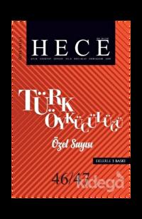 Hece Aylık Edebiyat Dergisi  Türk Öykücülüğü Özel Sayısı: 1 / 46- 47 (Ciltsiz)