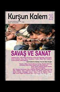 Kurşun Kalem İki Aylık Edebiyat Dergisi Sayı: 29 Mayıs - Haziran 2014