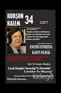 Kurşun Kalem İki Aylık Edebiyat Dergisi Sayı: 34 Mart - Nisan 2015