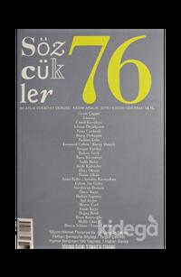 Sözcükler Dergisi Sayı : 76 Kasım - Aralık 2018