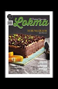 Lokma Aylık Yemek Dergisi Sayı: 24 Kasım 2016