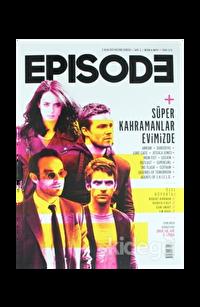 Episode Dizi Kültürü Dergisi Sayı : 3 Nisan - Mayıs 2017