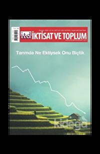 İktisat ve Toplum Dergisi Sayı: 118 Ağustos 2020