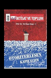 İktisat ve Toplum Dergisi Sayı: 120 (10. Yıl Özel Sayı: 1)  Ekim 2020
