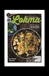 Lokma Aylık Yemek Dergisi Sayı: 69 Ağustos 2020