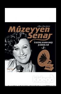 Müzeyyen Senar Yayınlanmamış Şarkılar 2 - Plak