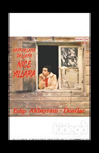 Edip Akbayram Nice Yıllara Gülüm - Plak