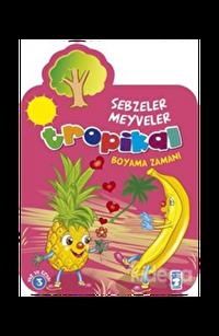 Tropikal Boyama Zamanı - Sebzeler Meyveler