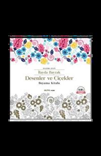 Desenler ve Çiçekler / Boyama kitabı