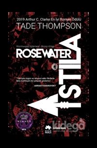 WormwoodÜçlemesi Birinci Kitap - Rosewater İstila