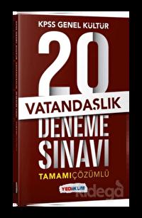 Yediiklim KPSS Genel Kültür Vatandaşlık Tamamı Çözümlü 20 Deneme Sınavı