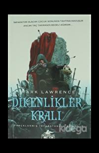 Dikenlikler Kralı - Parçalanmış İmparatorluk Serisi - 2