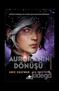 Aurora'nın Dönüşü - Aurora Döngüsü 1