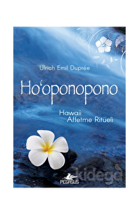 Ho'Oponopono: Hawaii Affetme Ritüeli