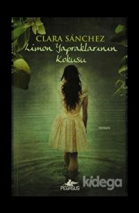 Limon Yapraklarının Kokusu