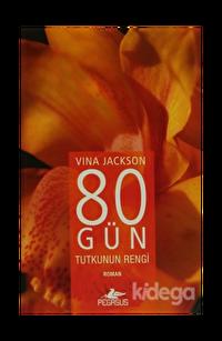 80 Gün - Tutkunun Rengi