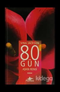 80 Gün - Aşkın Rengi