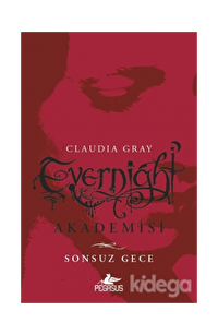 Evernight Akademisi - Sonsuz Gece