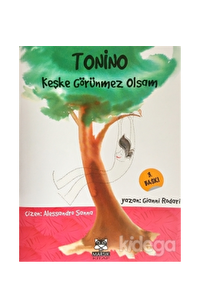 Tonino - Keşke Görünmez Olsam