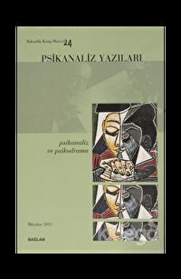 Psikanaliz Yazıları 24 - Psikanaliz ve Psikodrama