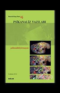 Psikanaliz Yazıları 25