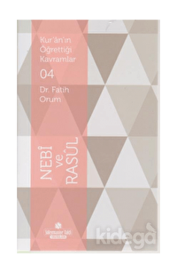 Kuranın Öğrettiği Kavramlar 04-Nebi ve Rasul