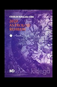 Yükselen Burçlara Göre 2020 Astroloji Rehberi