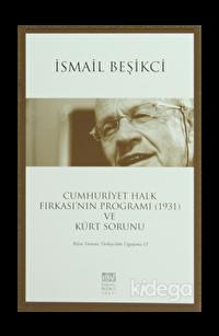 Cumhuriyet Halk Fırkası'nın Programı (1931) ve Kürt Sorunu