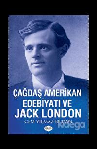 Çağdaş Amerikan Edebiyatı ve Jack London