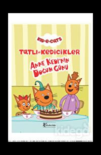 Tatlı Kedicikler Anne Kedinin Doğum Günü
