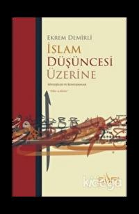 İslam Düşüncesi Üzerine
