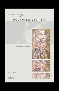 Psikanaliz Yazıları 38 - Seansta Dil Öncesi