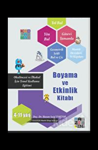 Okulöncesi ve İlkokul İçin Temel Kodlama Eğitimi - Boyama ve Etkinlik Kitabı
