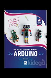 Arduino Projelerle Sıfırdan Uzmanlığa