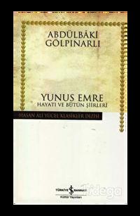 Yunus Emre Hayatı ve Bütün Şiirleri