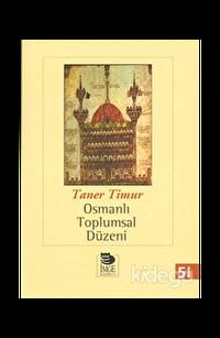 Osmanlı Toplumsal Düzeni