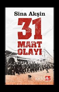 31 Mart Olayı - Şeriatçı Bir Ayaklanma