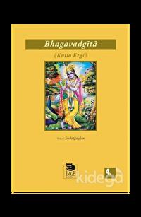 Bhagavad Gita - Kutlu Ezgi