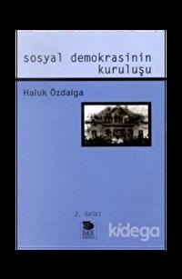 Sosyal Demokrasinin Kuruluşu