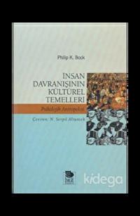 İnsan Davranışının Kültürel Temelleri Psikolojik Antropoloji