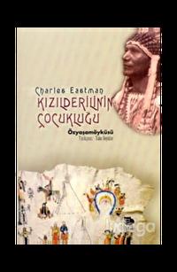 Kızılderilinin Çocukluğu Ohiyesa